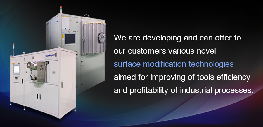 We are developing and can offer to our customers various novel surface modification technologies aimed for improving of tools efficiency and profitability of industrial processes.