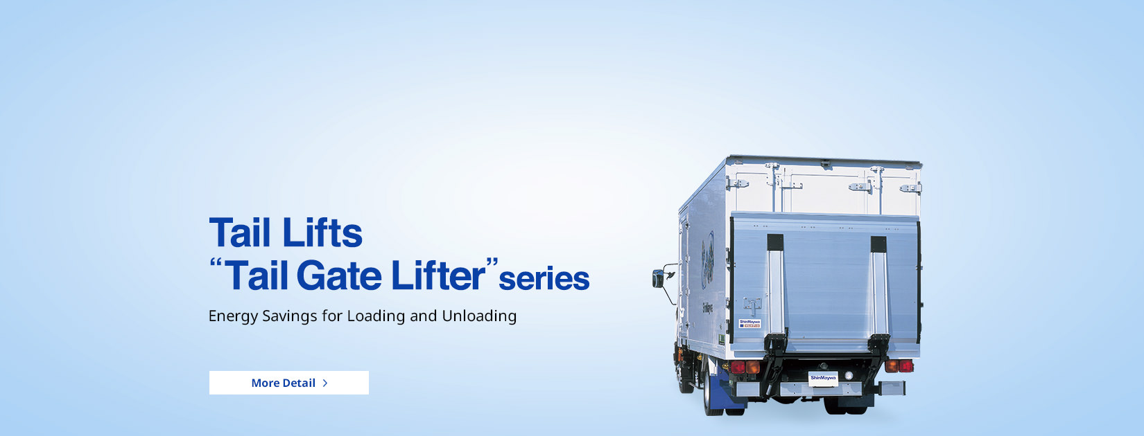 Tail Lifts 'Tail Gate Lifter' series Energy Savings for Loading and Unloading