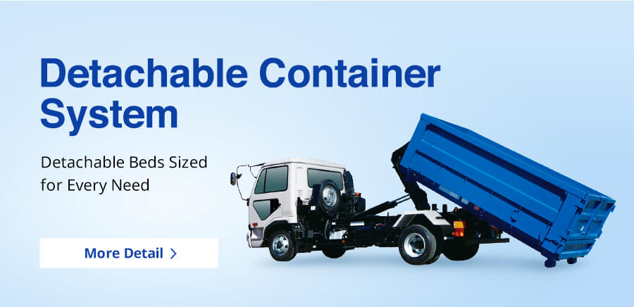 Detachable Container System Detachable Beds Sized for Every Need